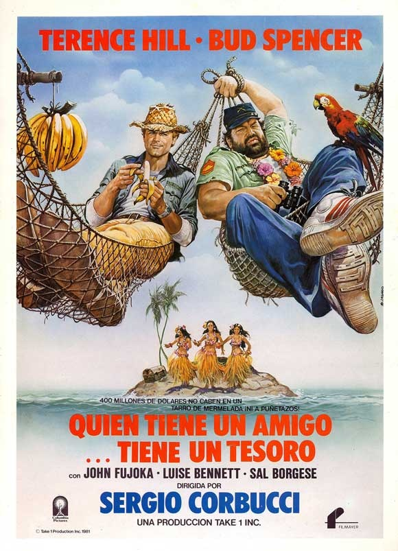"Spanish version of the drawn Movie Poster for ""Who Finds A Friend, Finds A Treasure"" with Terence Hill and Bud Spencer"