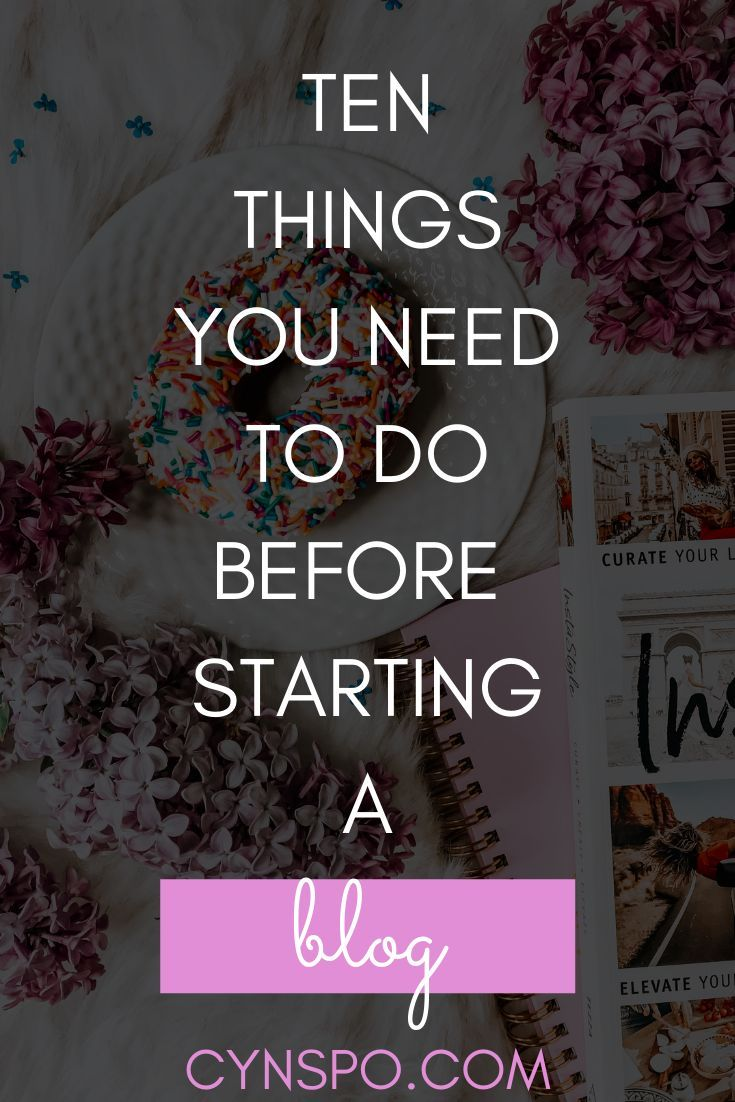 10 Things You Should Do Before Starting a Blog – Blogging Tips & Tools