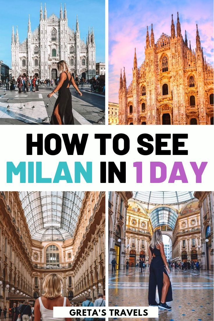 Milan In One Day Best Things To Do Places To See Italy Travel