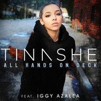 All Hands On Deck REMIX feat. Iggy Azalea by TinasheNow on SoundCloud