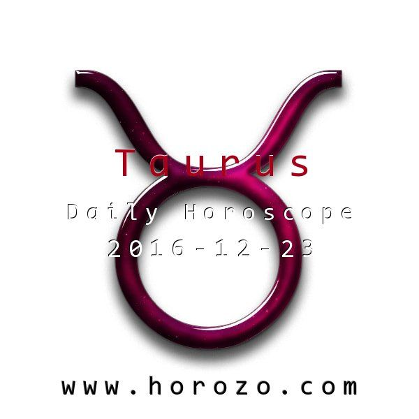 Taurus Daily horoscope for 2016-12-23: The depth of your feeling is really amazing today: it may be positive or negative, but you know for sure where you're at! It's a good day to express yourself, though you may intimidate someone.. #dailyhoroscopes, #dailyhoroscope, #horoscope, #astrology, #dailyhoroscopetaurus