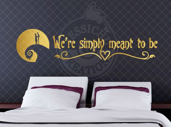 We're simply meant to be - Nightmare Before Christmas Inspired Quote, Disney Pixar Wall Vinyl Decal, Home Decor, Jack and Sally Love, Zero