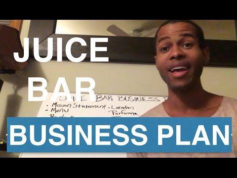 Juice Bar Business Plan - YouTube