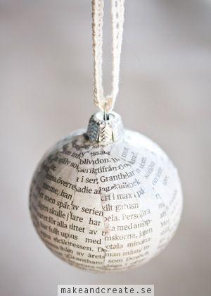 Julgranskulor i ny skrudVem har inte ett gäng gamla och lite halvtråkiga julgranskulor liggande i en låda? Täck dem med remsor av tidningspapper och de får ett helt nytt...