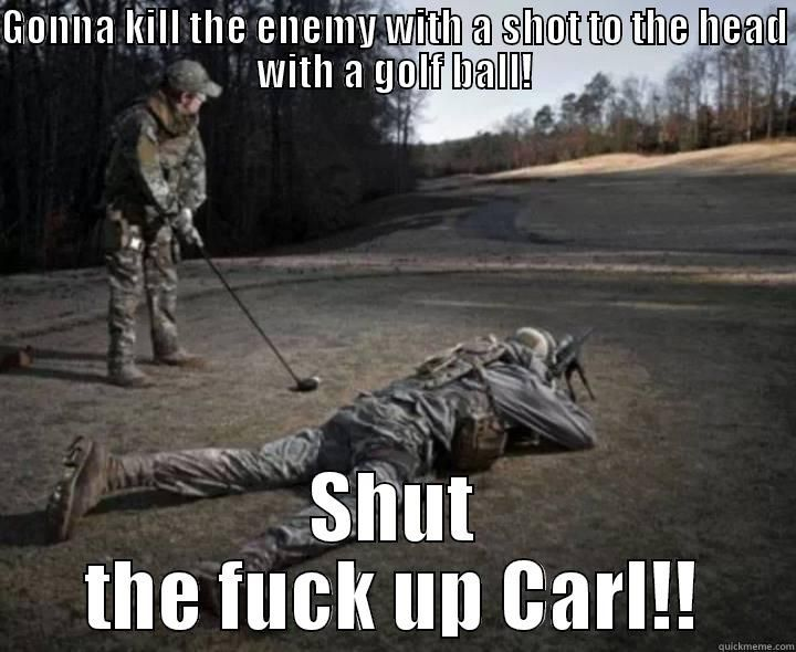 shut the fuck up carl! - quickmeme