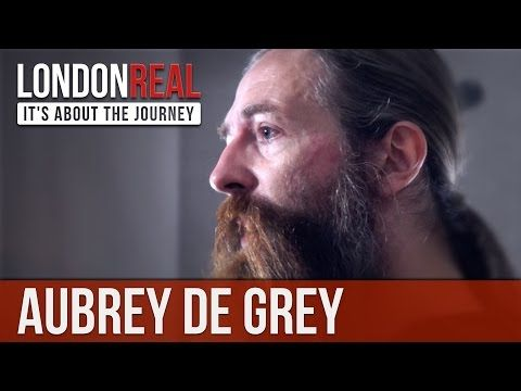 ▶ Why Your Acceptance Of Ageing Is Out-Of-Date Thinking - Aubrey de Grey | London Real - YouTube