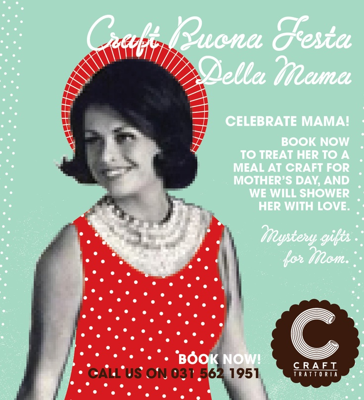 Mother's Day at Craft Trattoria
