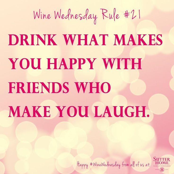 Wine Wednesday Rule #21