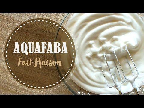 AQUAFABA || Blanc en Neige SANS OEUF (Jus de pois chiche fait maison ) - YouTube