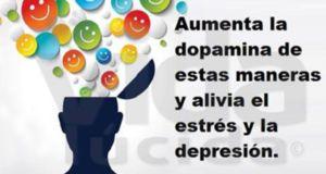 Cómo aumentar los niveles de dopamina para no sentirse estresado y deprimido