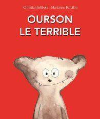 Ourson le terrible par Marianne Barcilon