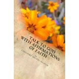 Talk to God with Affirmations of Faith (Kindle Edition)By Christine Brooks Martin