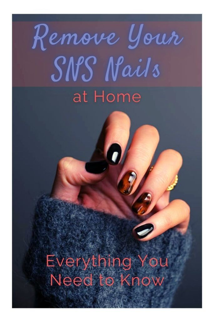 How To Remove Sns Nails Dip Powder Removal Tips Luxe Luminous In 2020 Sns Nails Remove Sns Nails Nails