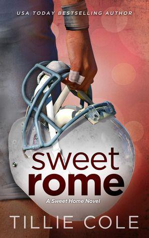 Sweet Rome | Tillie Cole | Sweet Home #2 | Jan 2014 | https://www.goodreads.com/book/show/18759341-sweet-rome | #romance #newadult