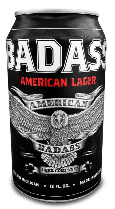 Badass American Lager - This is not the greatest beer in the world or even best lager. It is a reasonably priced beer brewed in Michigan that tastes good.