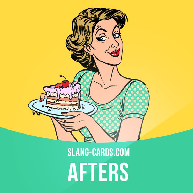 """""""Afters"""" means dessert. Example: We're having apple pie for afters tonight. #slang #englishslang #saying #sayings #phrase #phrases #expression #expressions #english #englishlanguage #learnenglish #studyenglish #language #vocabulary #dictionary #efl #esl #tesl #tefl #toefl #ielts #toeic #englishlearning #vocab #afters #dessert #food"""