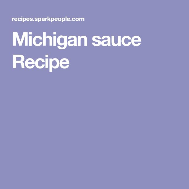 Michigan sauce Recipe