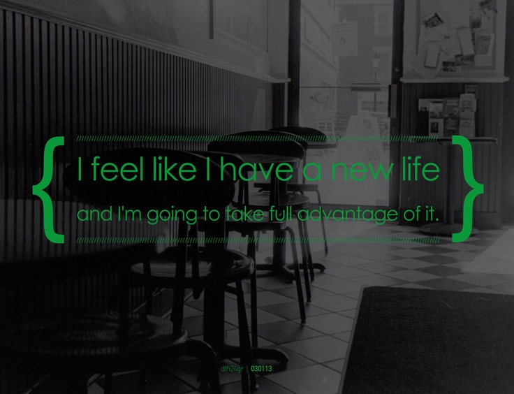 feel like I have a new life and I'm going to take full advantage of it #dth24gr    Creative Graphic Designer: Δημήτρης Θεοδωρόπουλος