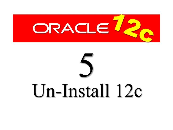 Oracle Database 12c Tutorial 5: How To Un-Install Oracle Database 12c From windows 7 By Manish Sharma RebellionRider