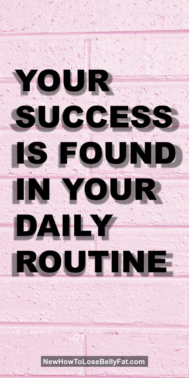 Your success is found in your daily routine | Posted By: CustomWeightLossProgram.com