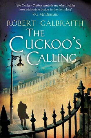 The Cuckoo's Calling, by Robert Galbraith. Click on the cover to read the review of this title by Rosemary.