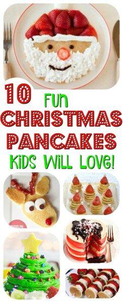 Christmas Breakfast: 10 Pancakes Kids Will Love!