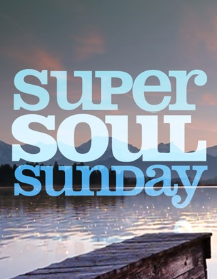Super Soul Sunday on Own, guaranteed to uplift you. Everyone should watch this show.
