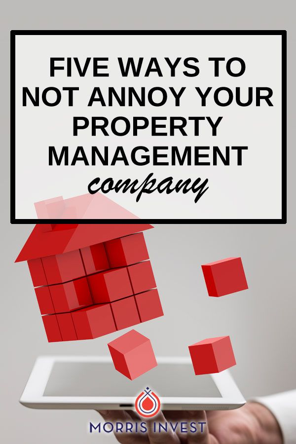 Ep159 5 Ways To Not Annoy Your Property Management Company Property Management Property Investor Management Company