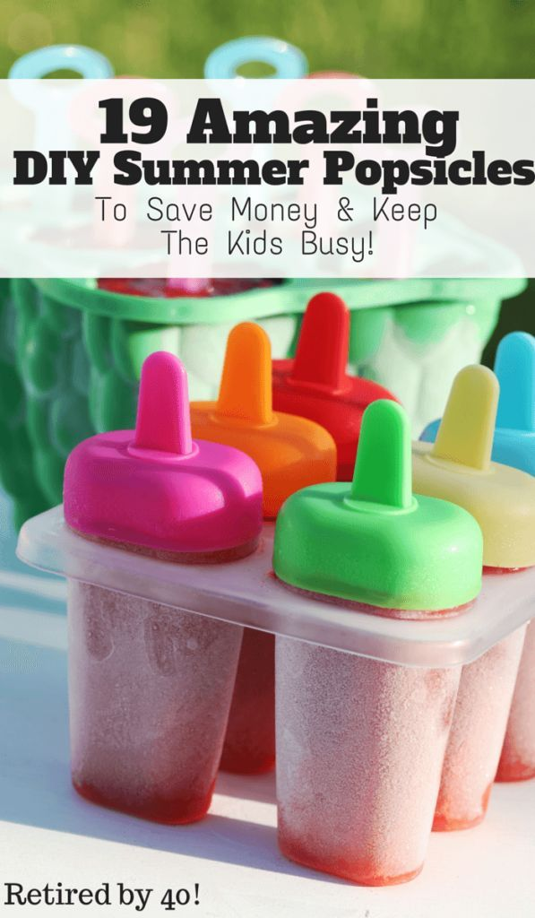 Summer is here, and that means it's time to DIY some summer popsicles to keep the kids busy and save money! http://www.retiredby40blog.com/2015/04/24/19-amazing-summer-popsicles/