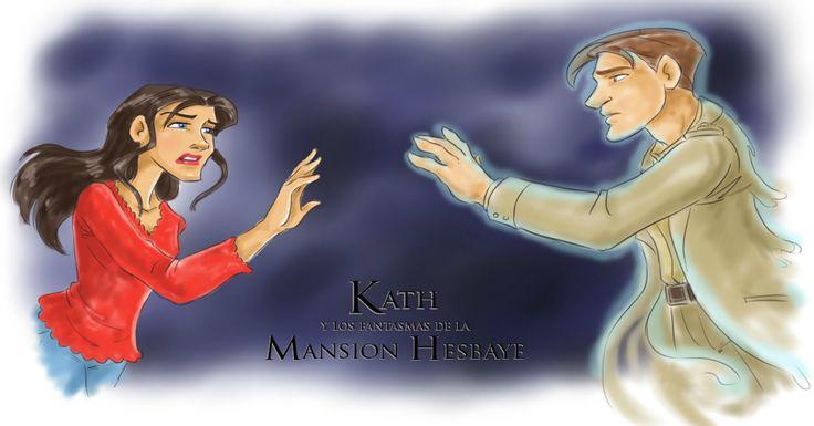 Mel Yeah!: Kath y los fantasmas de la mansión Hesbaye, de Car...
