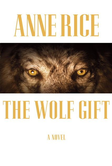 ooooh, Anne Rice is writing supernatural again. YES!: Worth Reading, Good Reading, Vampires, Books Worth, Werewolves, Novels, Anne Rice, Great Books, Wolf Gifts