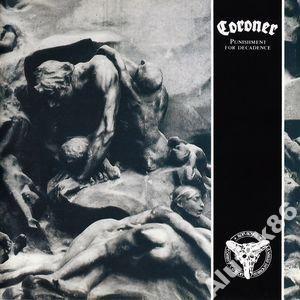 CORONER - PUNISHMENT FOR DECADENCE - NOISE  1988
