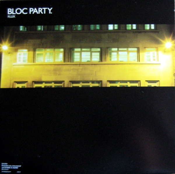 "Bloc Party - Flux 12"" incl. the outstanding Where Is Home? (Burial Remix)!"