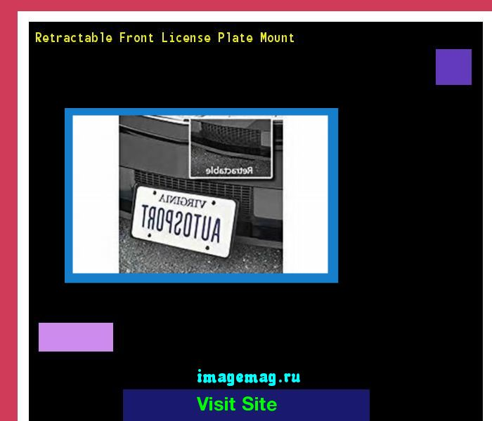 Retractable front license plate mount 183921 - The Best Image Search
