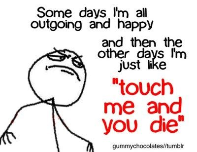 .: Accurate, Truth, Soooo True, Touch Me, My Life, Bipolar Disorder, Um Yeah Pretty, Totally Me
