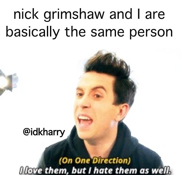 Nick and I have a lot in common