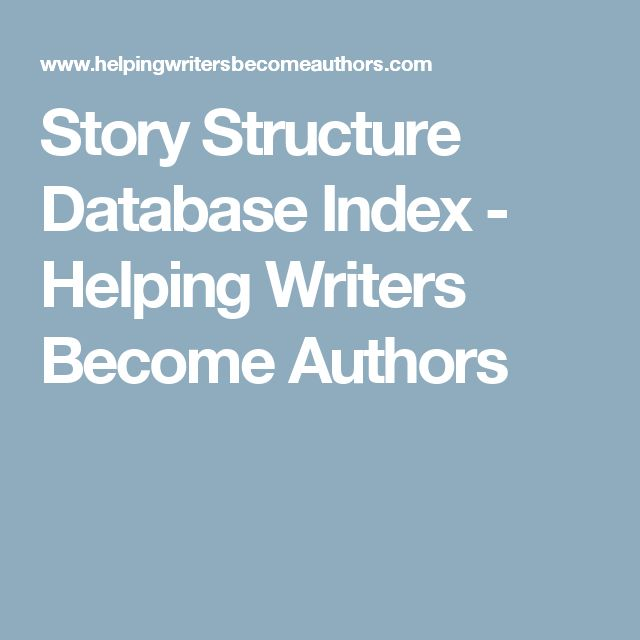 Story Structure Database Index - Helping Writers Become Authors