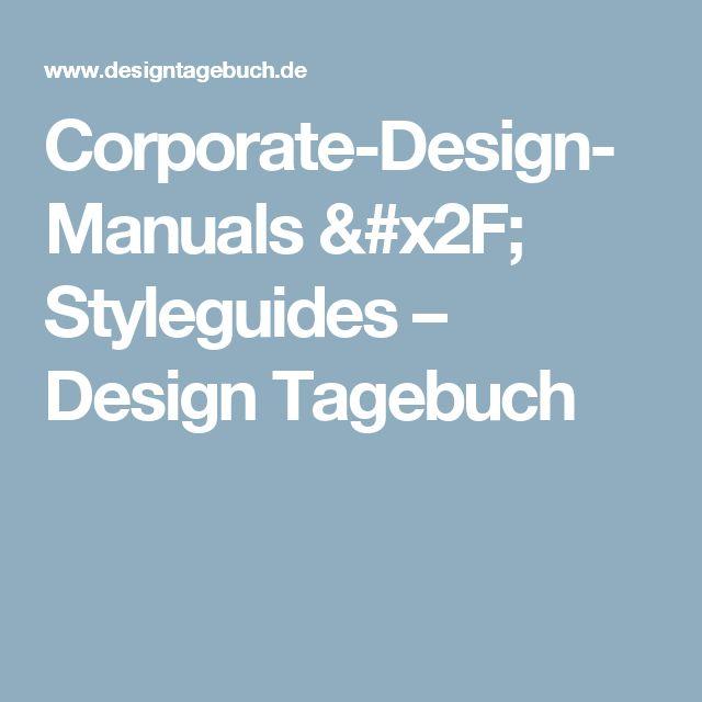 Corporate-Design-Manuals / Styleguides – Design Tagebuch