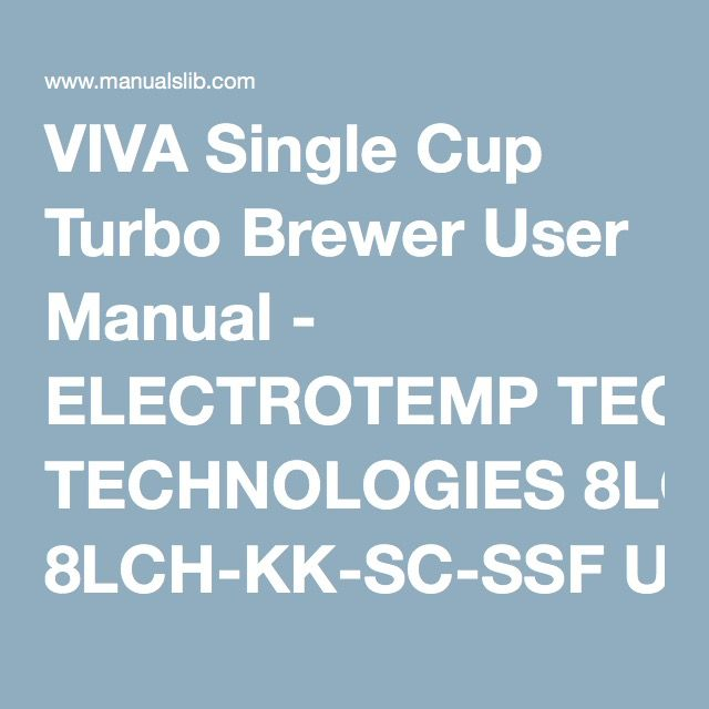 Viva Single Cup Turbo Brewer User Manual