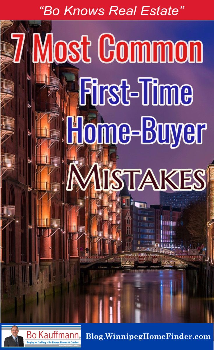 7 Common Mistakes made by first time home buyers | 7 Worst mistakes made by home buyers | Avoid these 7 mistakes and save money when buying a home | #HomeBuying #FirstTimeBuyers #HomeBuyingMistakes #SaveMoney #Winnipeg