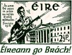 April 24th 1916: The Irish Republican Brotherhood, an Irish nationalist group, launches the Easter Rebellion.