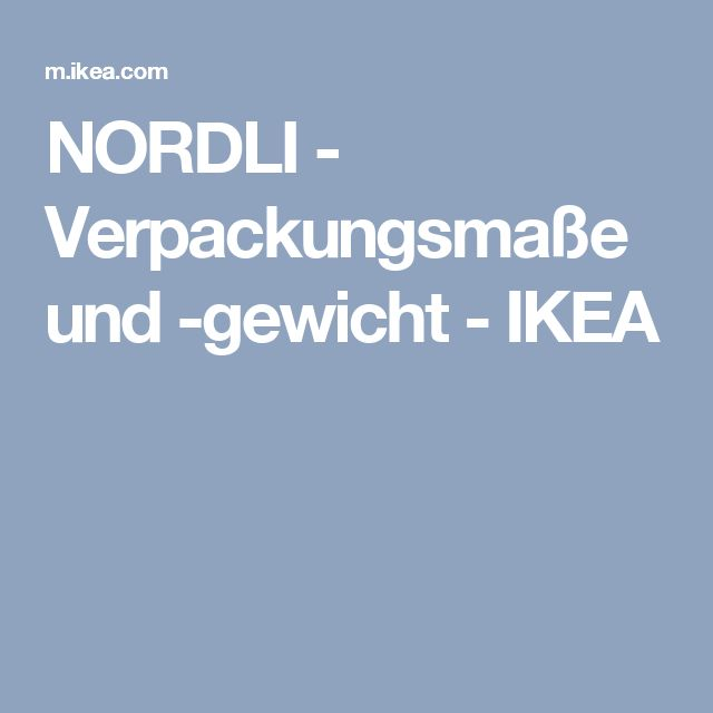 NORDLI - Verpackungsmaße und -gewicht - IKEA