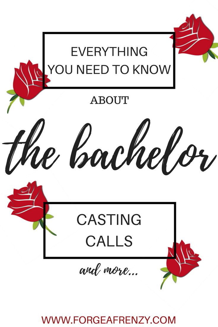 Everything You Need To Know About The Bachelor Casting Calls ( & More!! )
