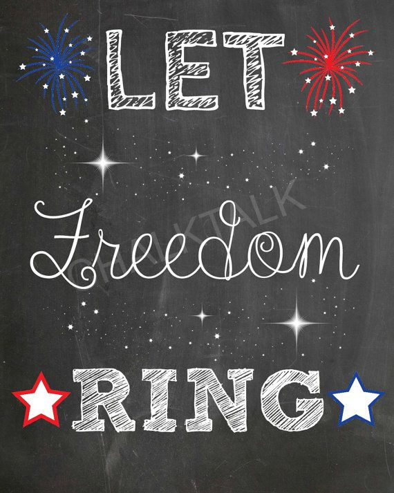 Patriotic Chalkboard - 4th Of July Chalkboard - Let Freedom Ring - Memorial Day - Printable - Photo Prop - Home Decor - Cookout