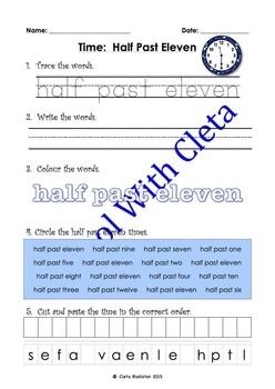These pages are designed to be repetitive and interactive for your children so that they can learn how to write the half past times in words. e.g. half past eleven.In this set of worksheets children are to do the following:   1) Trace the words,   2) Write the words,   3) Colour the words,   4) Circle the correct words and   5) Cut and paste the letters to make the words.Each worksheet also includes an image of the analogue clock of the same time that they are learning so they can learn to…