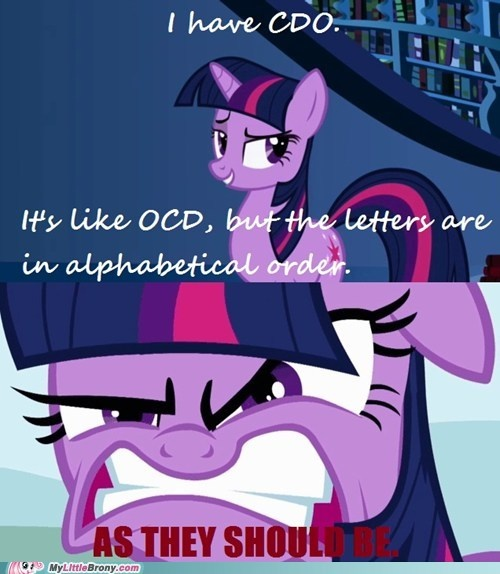my little pony, friendship is magic, brony - And yet you didn't organize Daring Do's books by numerical order.--My books and dvds are organized obsessively. It makes me giddy to see it all put in it's place. Yup, I got a crazy.