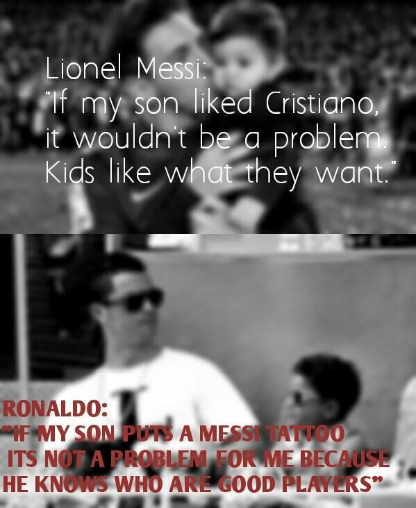 They're messi and ronaldo They're good parents  Be like them.