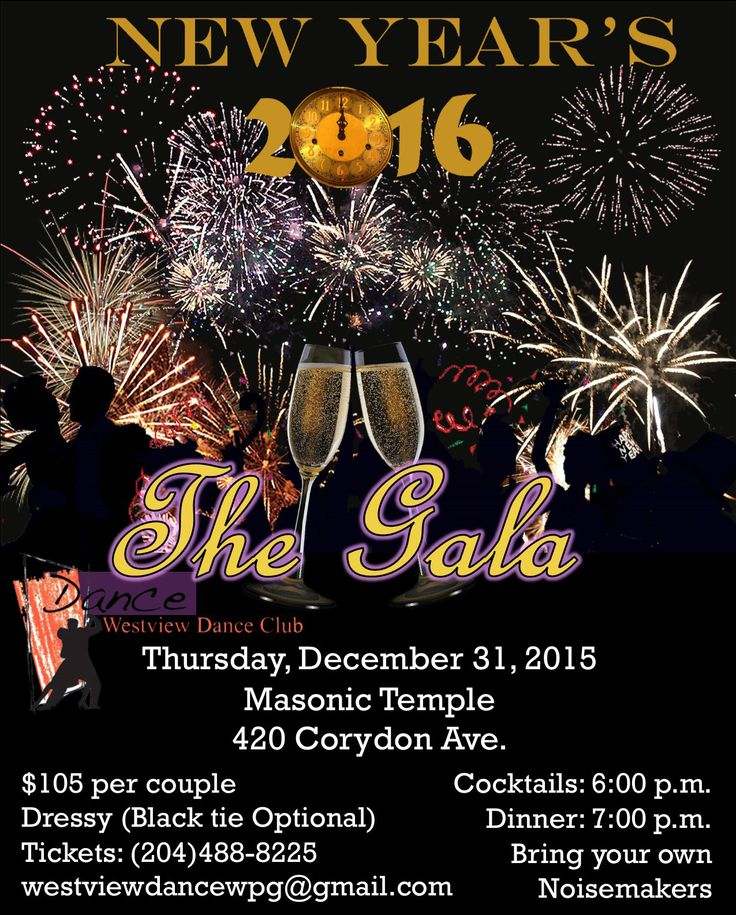 Join Westview Dance Club as we celebrate New Year's Eve with The Gala, Dinner Dance at the Masonic Temple on Thursday, December 31st. .  Cocktails begin at 6:00 pm and Dinner is served at 7:00 pm, after which you can dance the night away to great taped music. The cost is $105 per couple. Get out your best party clothes and your dancing shoes and come dance with us as we ring in 2016.  There will be prizes given out throughout the evening, including a prize for the best noisemaker.