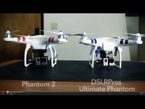 DJI Phantom 2 Review DJI Phantom 1 vs Phantom 2 - DSLRPros Ultimate Kit on steroids - YouTube
