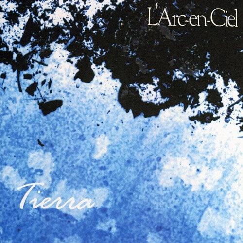 L'Arc~en~Ciel [Albums] 2nd >> Tierra >> 1994.07.14